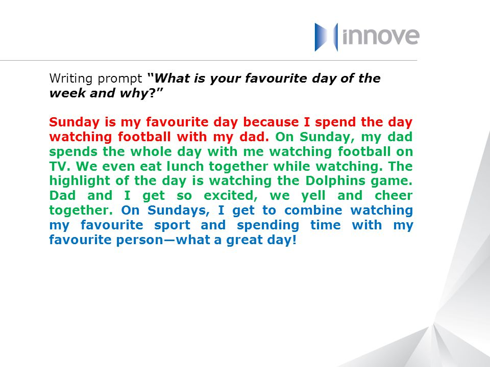 Writing prompt What is your favourite day of the week and why d
