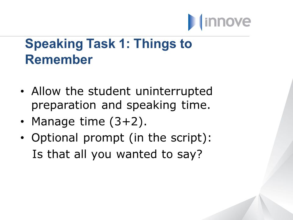 Speaking Task 1: Things to Remember