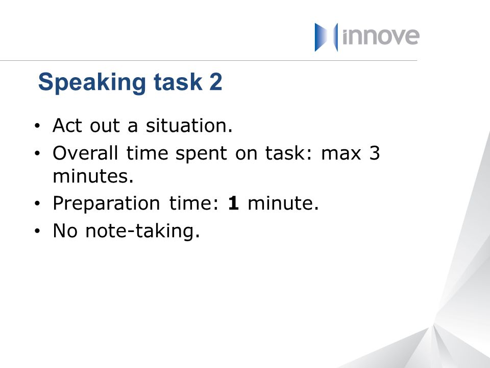 Speaking task 2 Act out a situation.