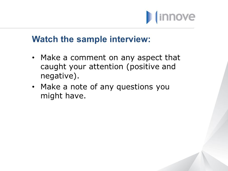 Watch the sample interview: