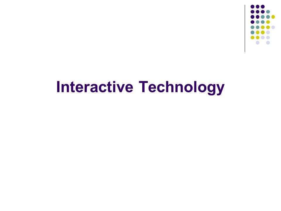 Interactive Technology