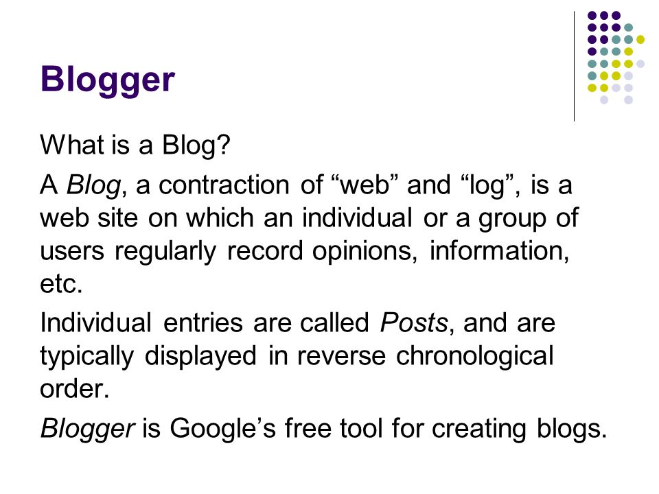 Blogger What is a Blog