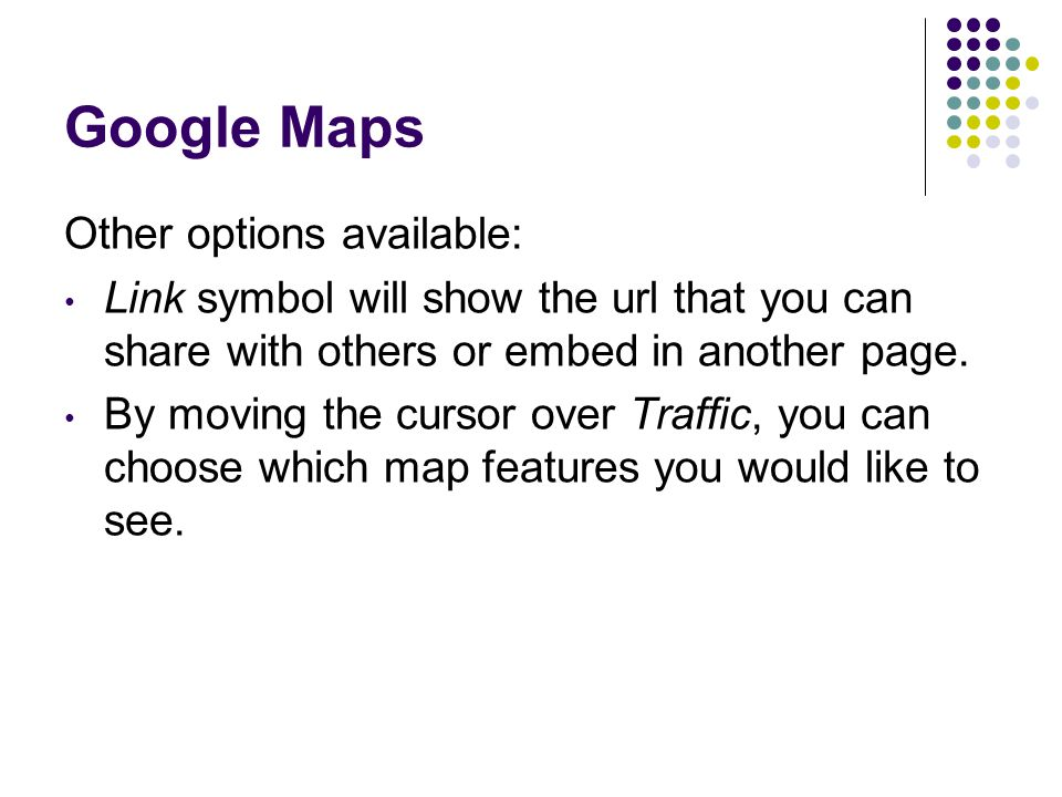 Google Maps Other options available: