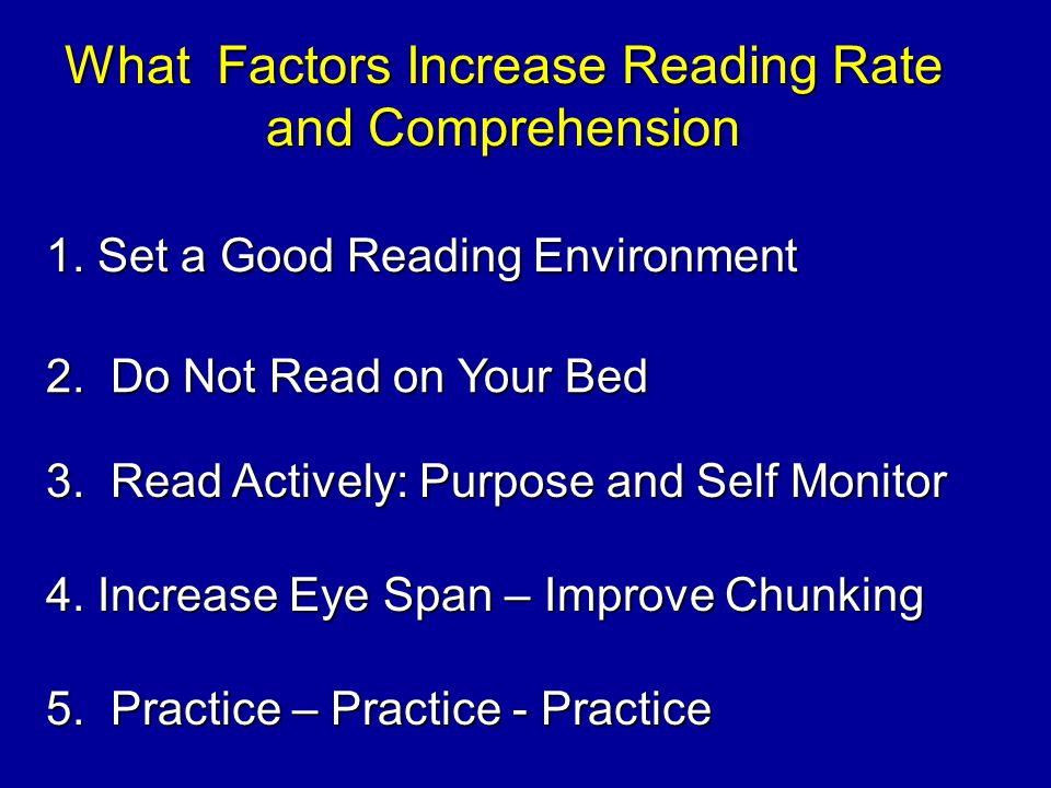 What Factors Increase Reading Rate and Comprehension