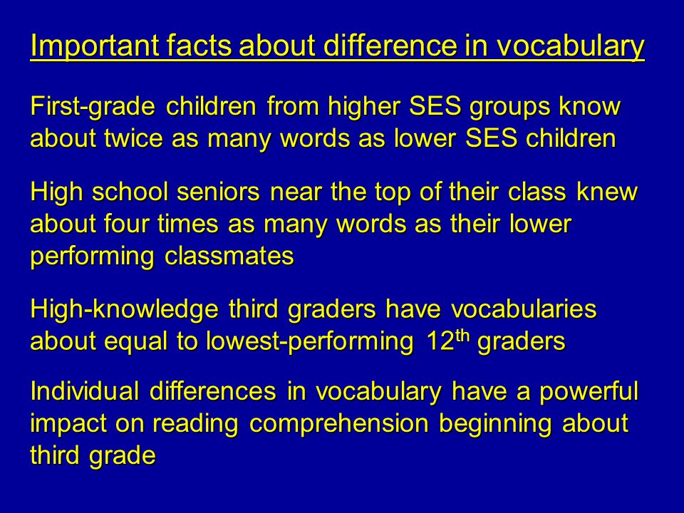 Important facts about difference in vocabulary