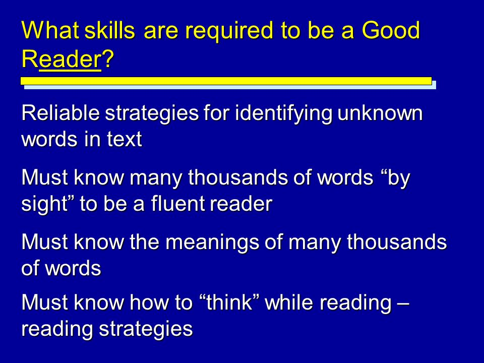 What skills are required to be a Good Reader
