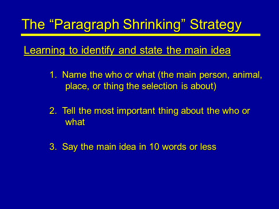 The Paragraph Shrinking Strategy