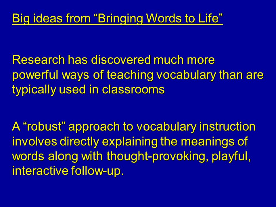 Big ideas from Bringing Words to Life