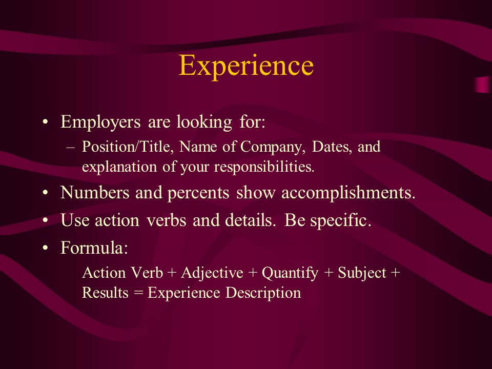 Experience Employers are looking for: