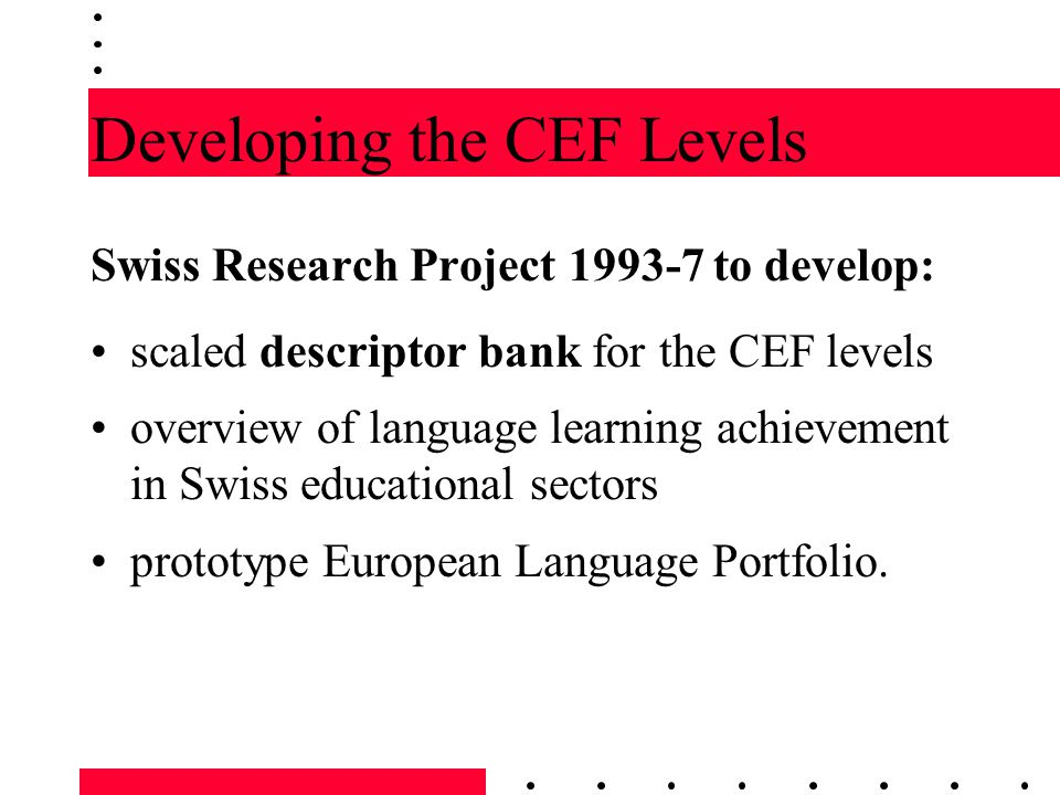 Developing the CEF Levels