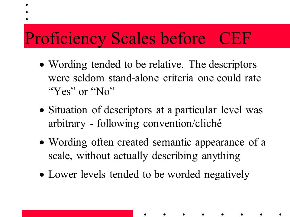 Proficiency Scales before CEF