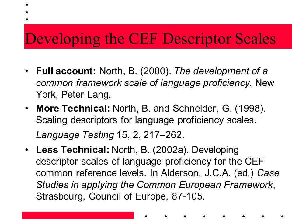 Developing the CEF Descriptor Scales