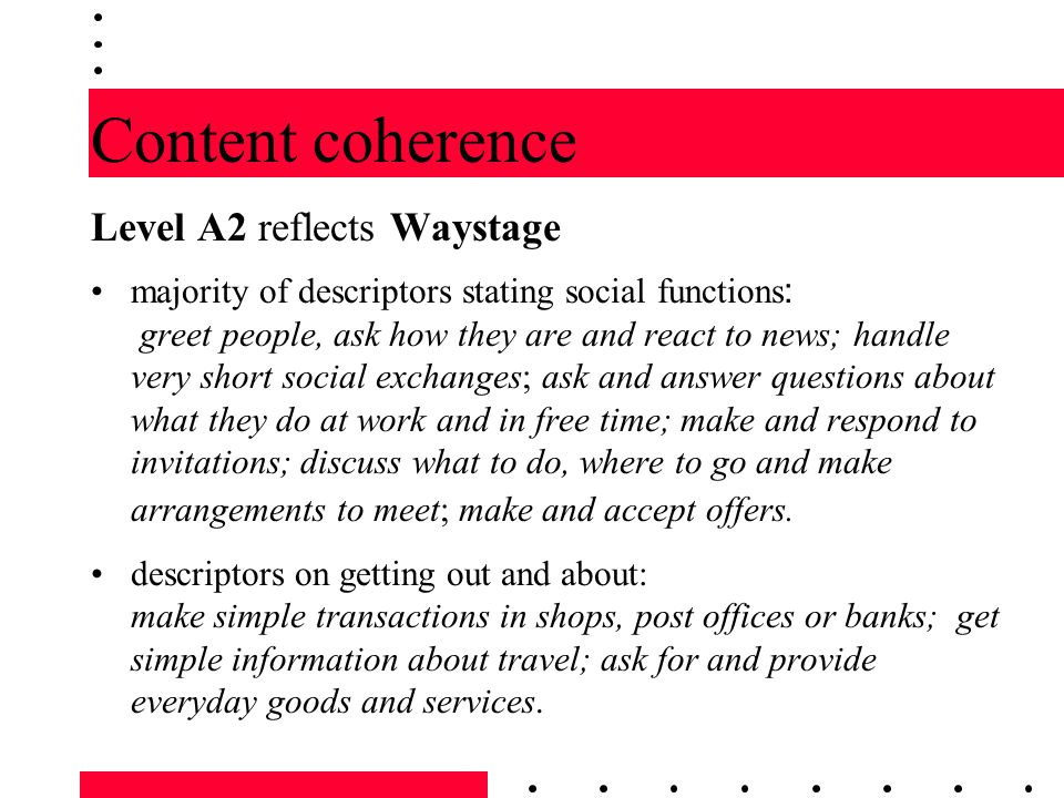 Content coherence Level A2 reflects Waystage