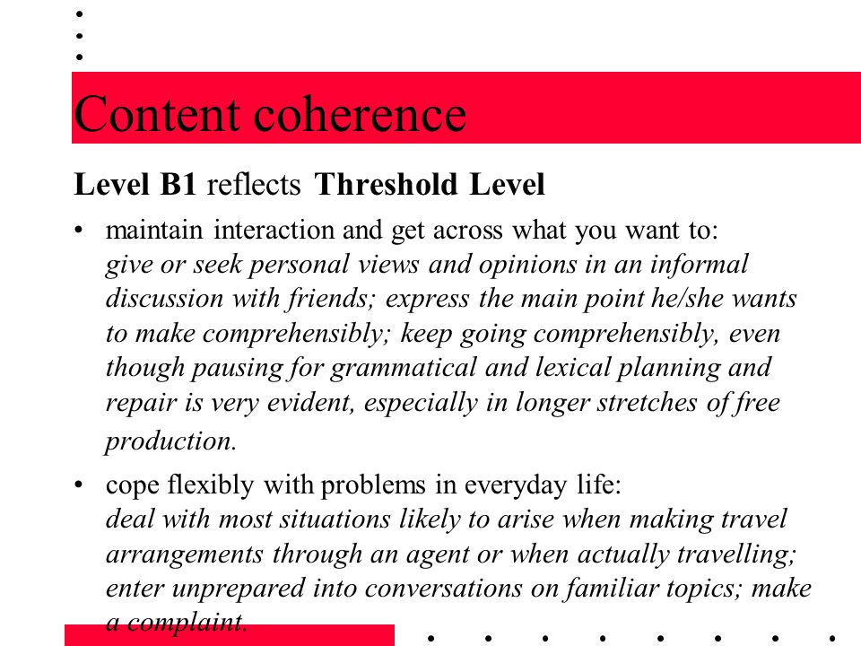 Content coherence Level B1 reflects Threshold Level