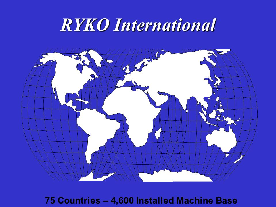 75 Countries – 4,600 Installed Machine Base
