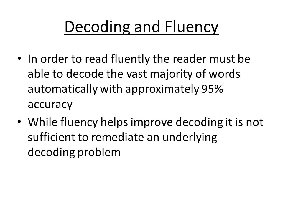 Decoding and Fluency