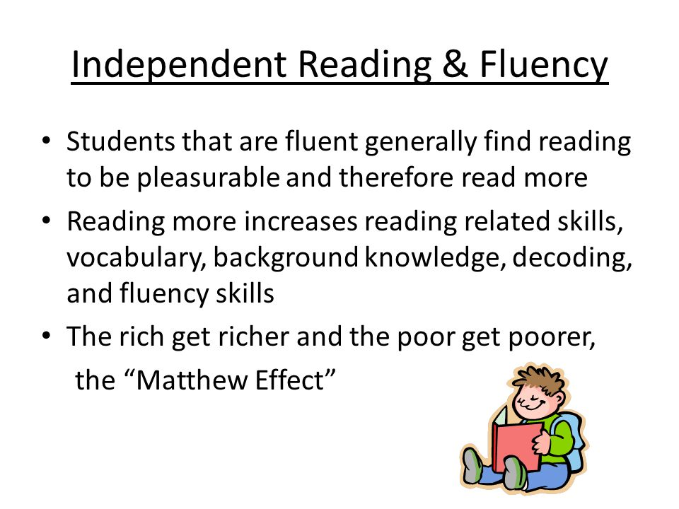 Independent Reading & Fluency