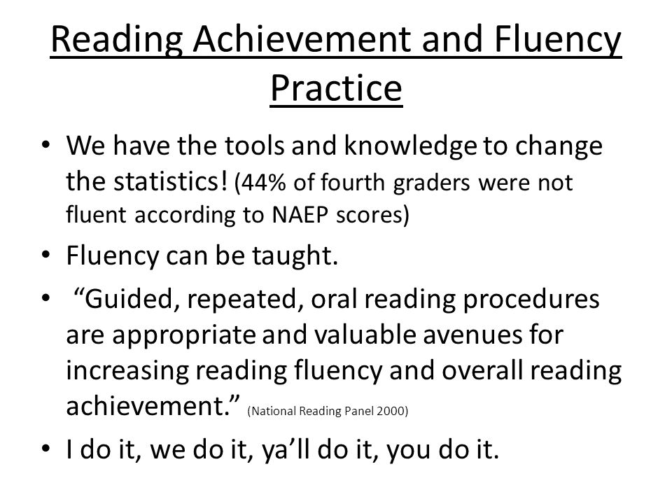 Reading Achievement and Fluency Practice