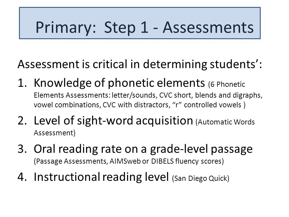 Primary: Step 1 - Assessments