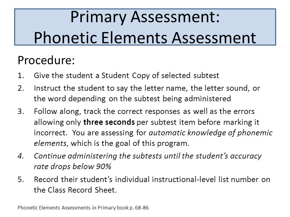 Primary Assessment: Phonetic Elements Assessment