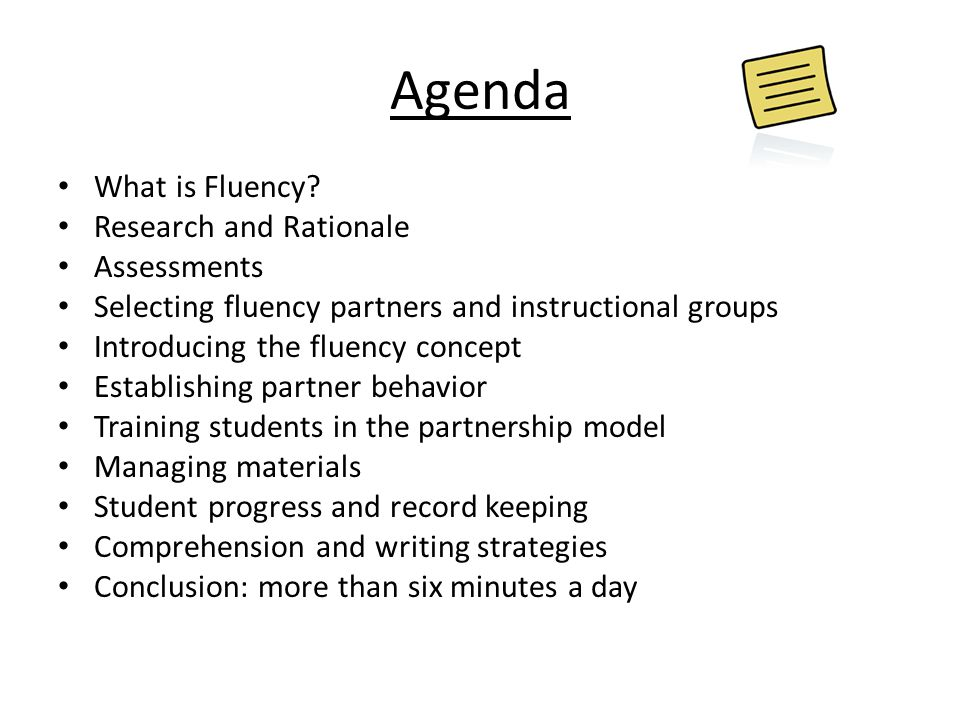 Agenda What is Fluency Research and Rationale Assessments