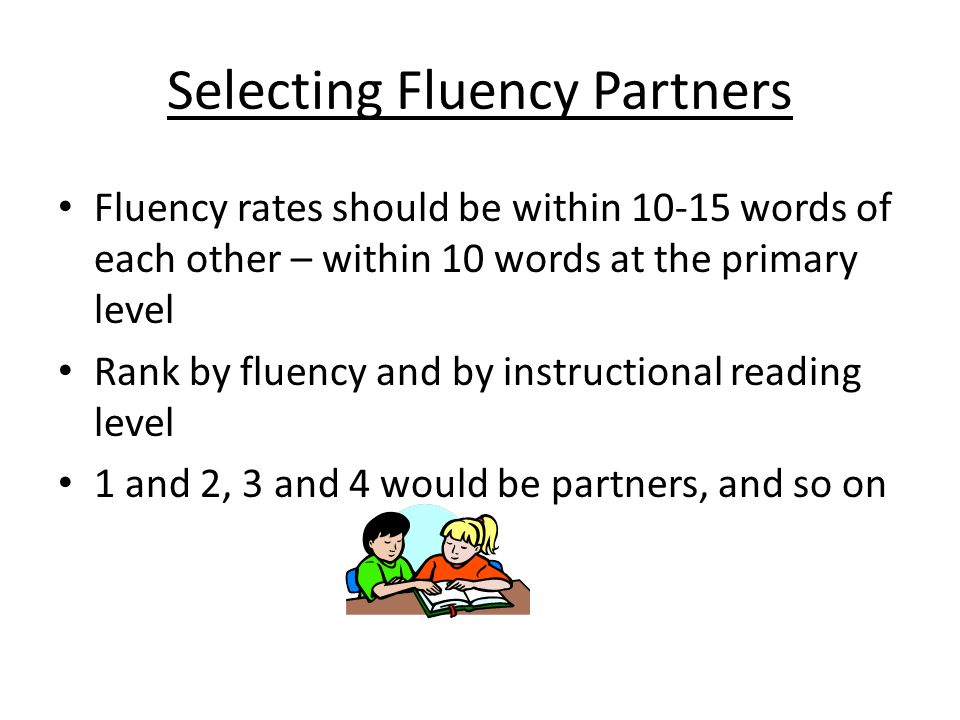 Selecting Fluency Partners