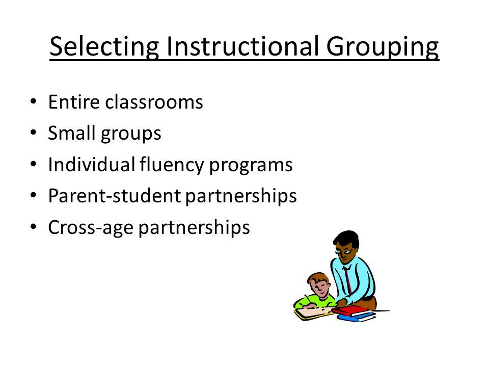 Selecting Instructional Grouping