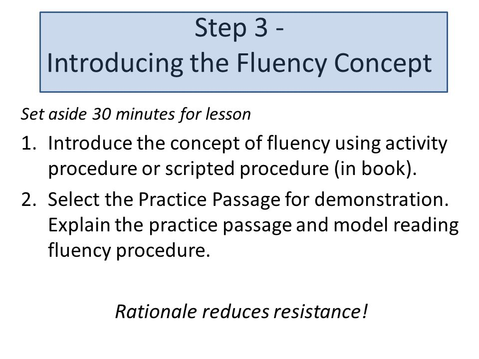Step 3 - Introducing the Fluency Concept