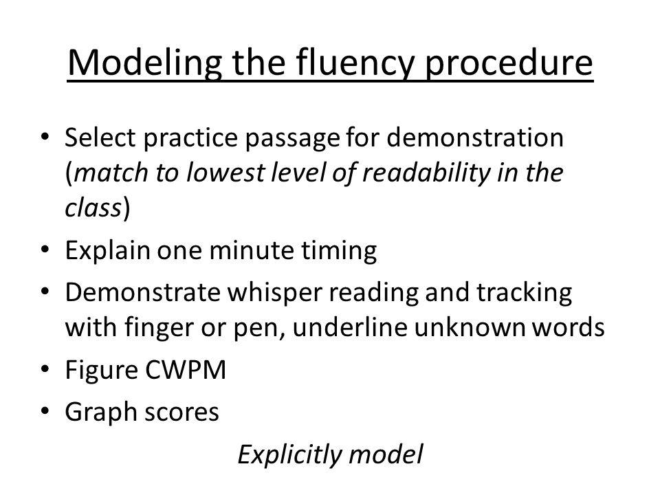 Modeling the fluency procedure