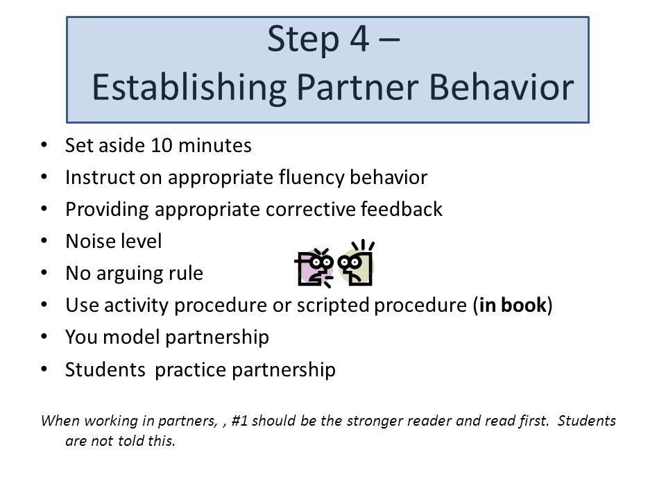 Step 4 – Establishing Partner Behavior
