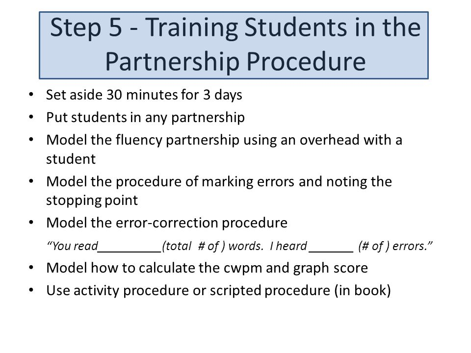 Step 5 - Training Students in the Partnership Procedure