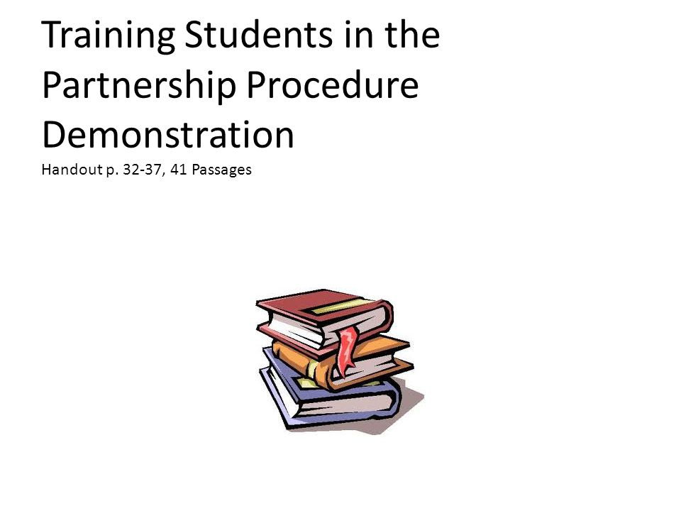 Training Students in the Partnership Procedure Demonstration Handout p