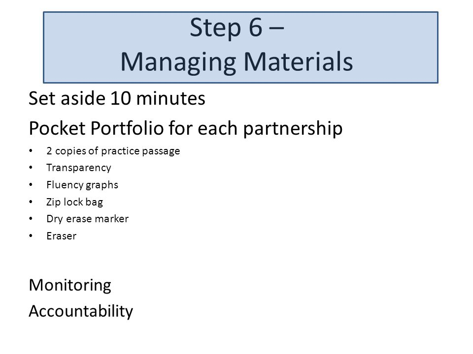 Step 6 – Managing Materials