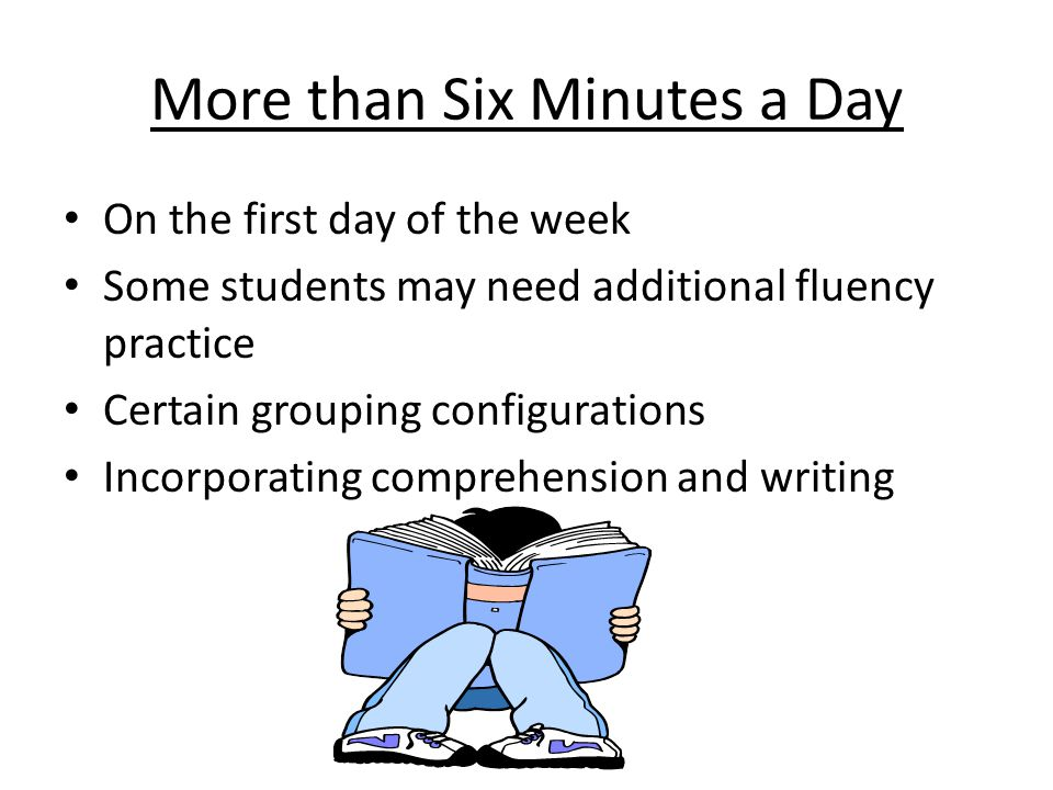 More than Six Minutes a Day
