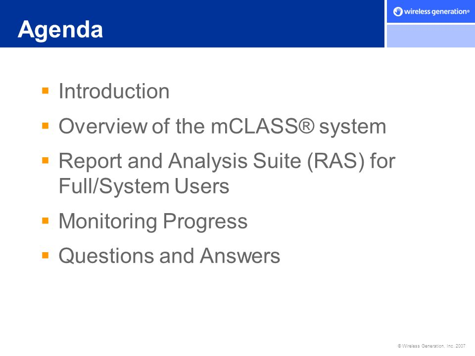 Agenda Introduction Overview of the mCLASS® system