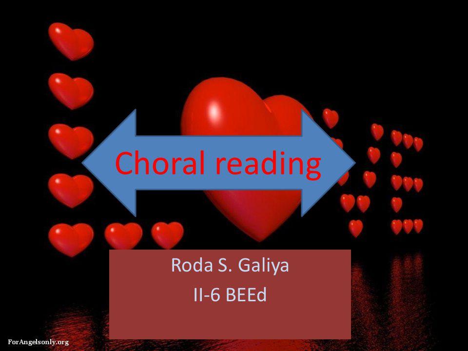 Choral reading Roda S. Galiya II-6 BEEd