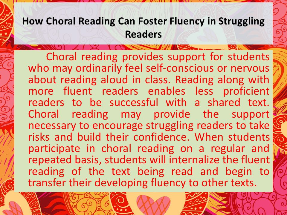 How Choral Reading Can Foster Fluency in Struggling Readers