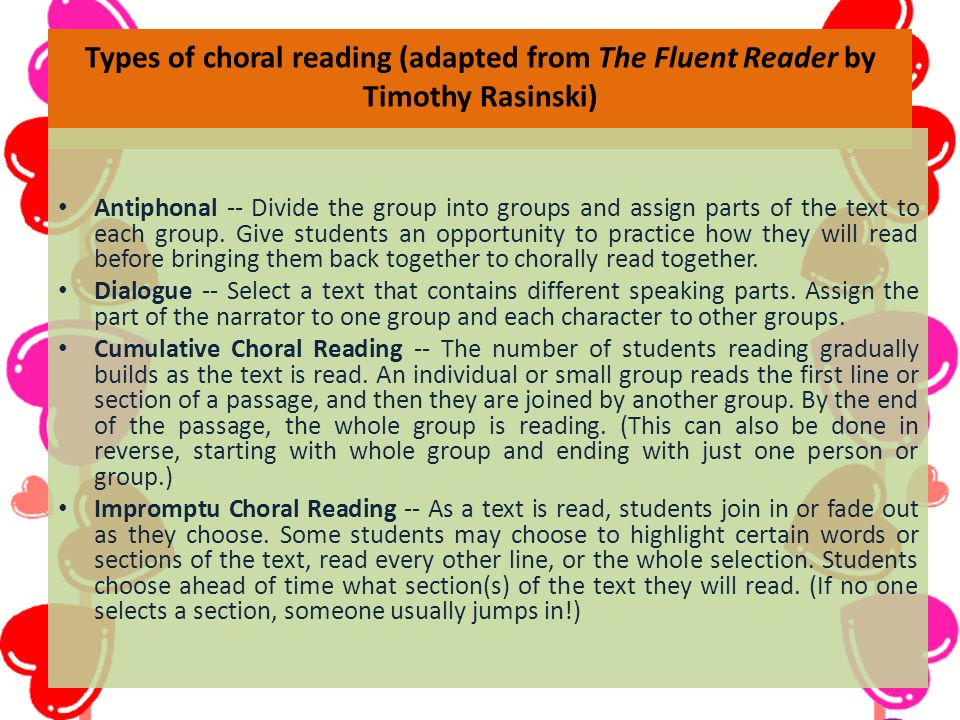 Types of choral reading (adapted from The Fluent Reader by Timothy Rasinski)