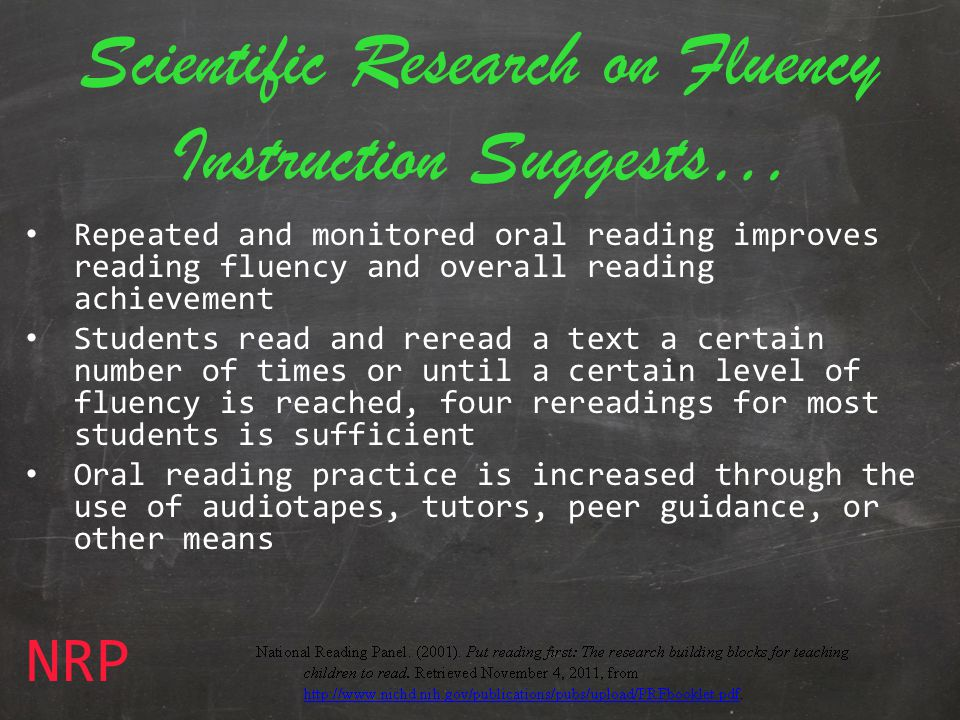 Scientific Research on Fluency Instruction Suggests…