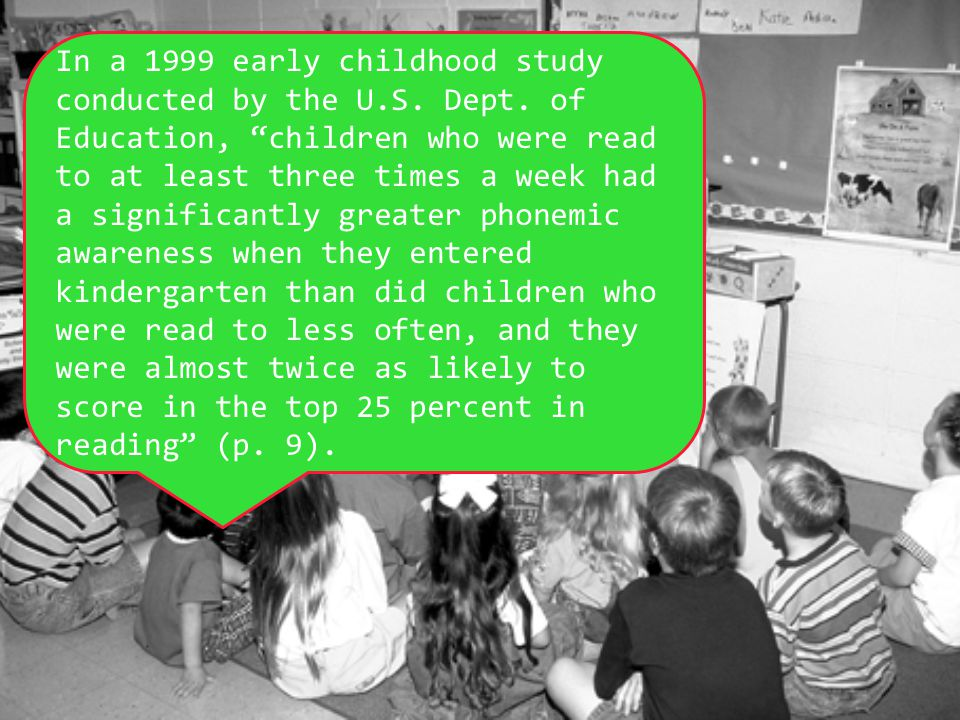 In a 1999 early childhood study conducted by the U. S. Dept