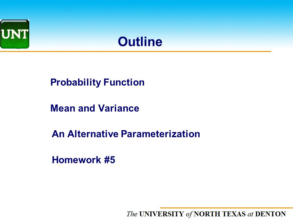 Outline Probability Function Mean and Variance