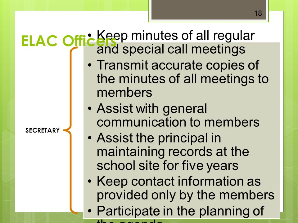 ELAC Officers Keep minutes of all regular and special call meetings