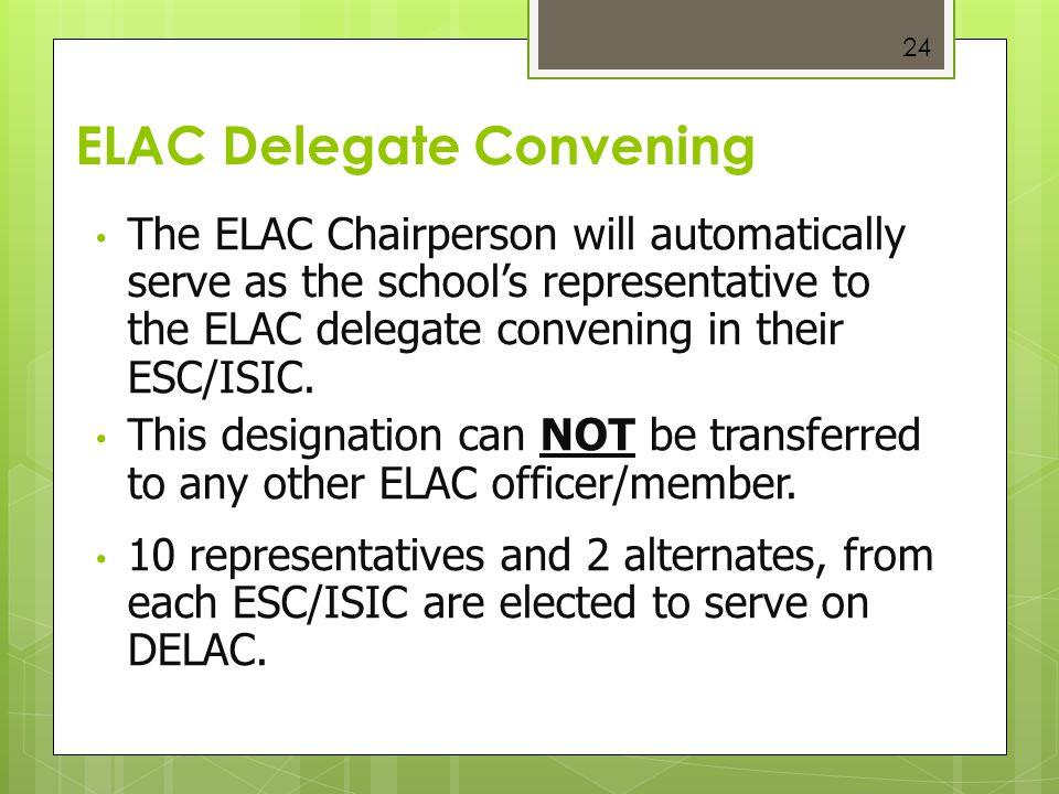 ELAC Delegate Convening