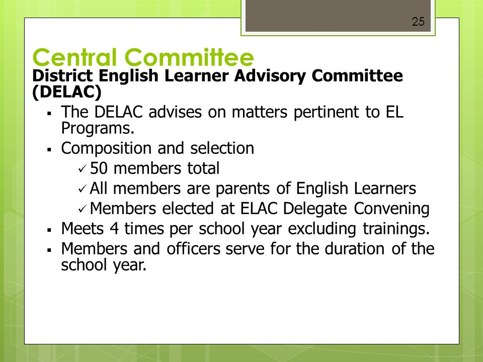 Central Committee District English Learner Advisory Committee (DELAC)