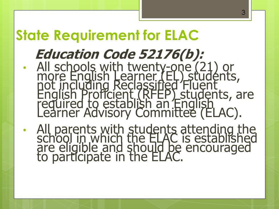 State Requirement for ELAC