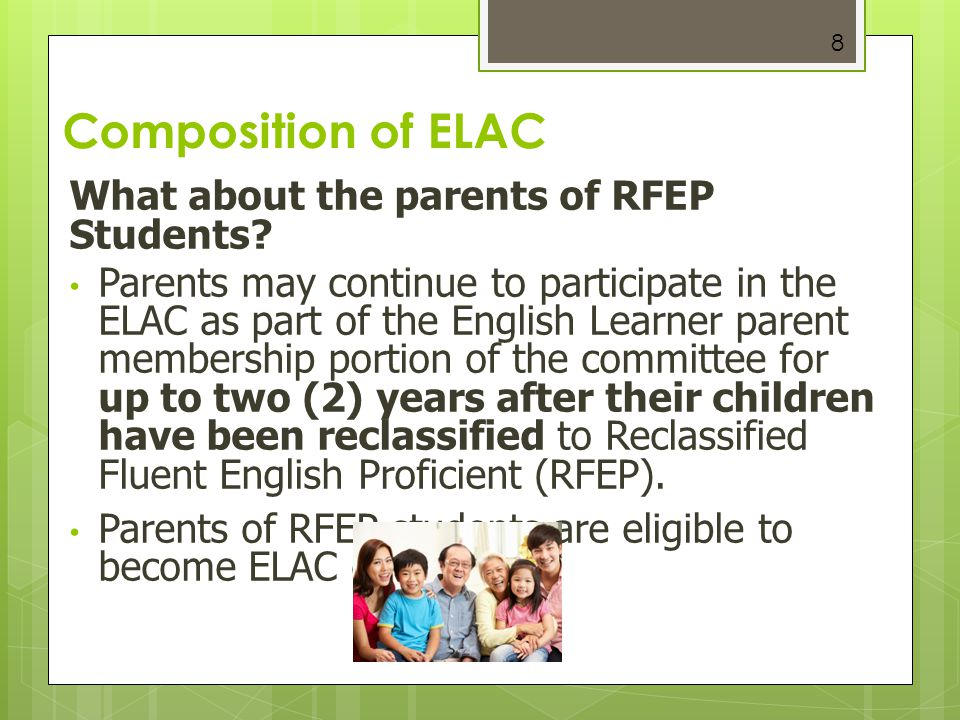 Composition of ELAC What about the parents of RFEP Students