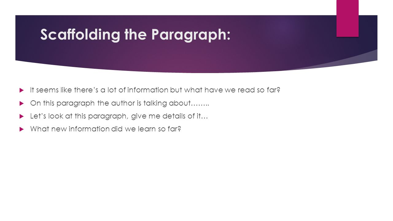 Scaffolding the Paragraph:
