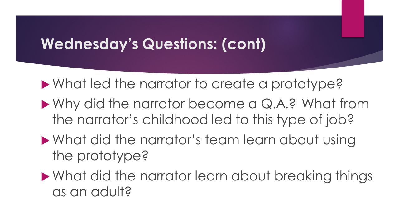 Wednesday's Questions: (cont)