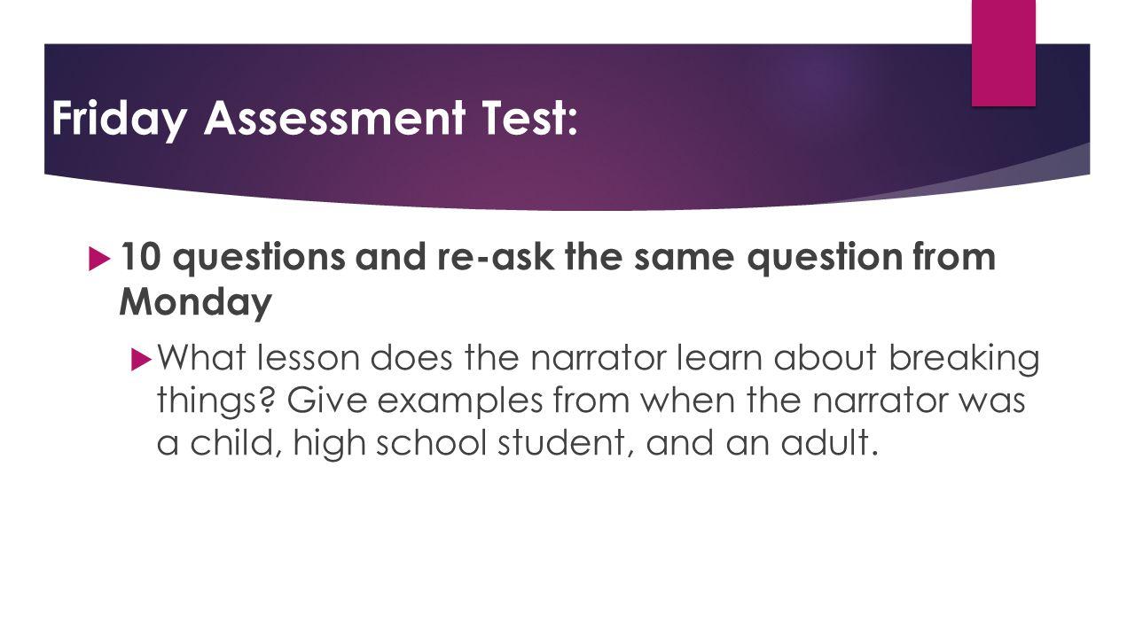 Friday Assessment Test:
