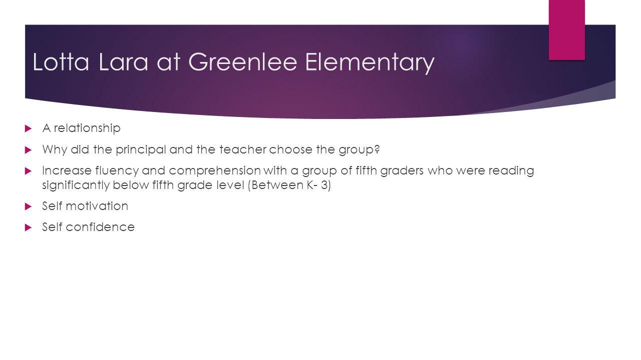 Lotta Lara at Greenlee Elementary